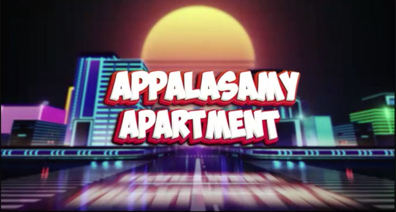 Local Tamil comedy series 'Appalasamy Apartment' premieres on 22 February